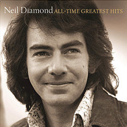 Neil Diamond - All-Time Greatest Hits