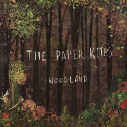 The Paper Kites - Woodland - EP